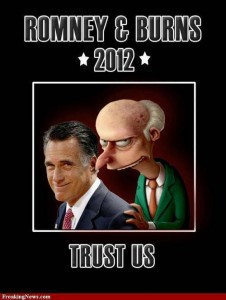 Mitt Romeny and his running mate Mr. Burns from the Simpsons
