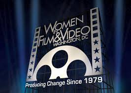 Women in Film & Video, Washington DC, Producing Change Since 1979