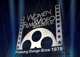 Women in Film & Video, Washington DC, Producing Change Since 1979
